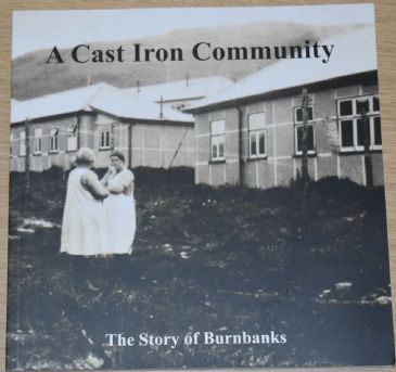 A Cast Iron Community - The Story of Burnbanks
